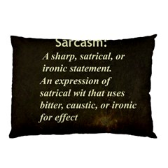 Sarcasm  Pillow Cases (Two Sides)