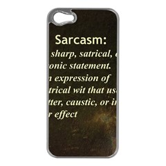 Sarcasm  Apple Iphone 5 Case (silver)