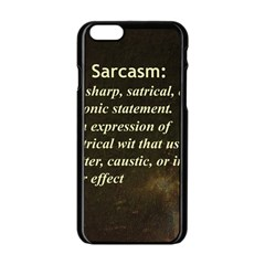 Sarcasm  Apple iPhone 6 Black Enamel Case