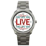 Love The Life You Live Sport Metal Watches Front