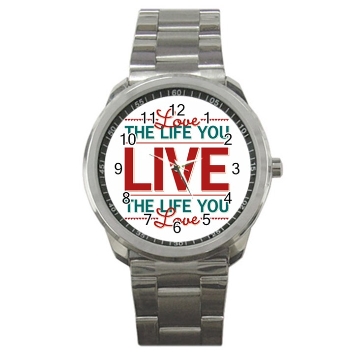 Love The Life You Live Sport Metal Watches