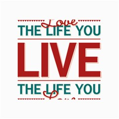Love The Life You Live Collage 12  X 18