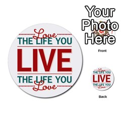 Love The Life You Live Multi Purpose Cards (round)