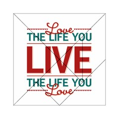 Love The Life You Live Acrylic Tangram Puzzle (6  x 6 )