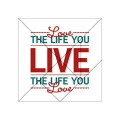 Love The Life You Live Acrylic Tangram Puzzle (4  x 4 )