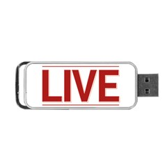 Love The Life You Live Portable Usb Flash (two Sides)