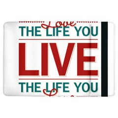 Love The Life You Live Ipad Air Flip