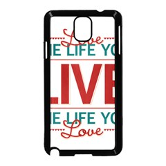 Love The Life You Live Samsung Galaxy Note 3 Neo Hardshell Case (Black)