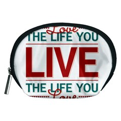 Love The Life You Live Accessory Pouches (Medium)
