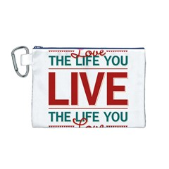 Love The Life You Live Canvas Cosmetic Bag (M)