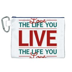Love The Life You Live Canvas Cosmetic Bag (xl)