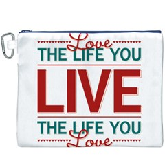 Love The Life You Live Canvas Cosmetic Bag (XXXL)