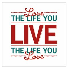 Love The Life You Live Large Satin Scarf (Square)
