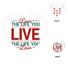 Love The Life You Live Playing Cards (Heart)