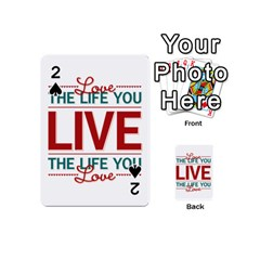 Love The Life You Live Playing Cards 54 (Mini)