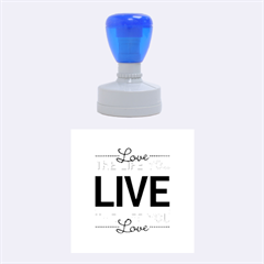 Love The Life You Live Rubber Round Stamps (Medium)