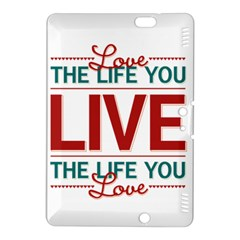 Love The Life You Live Kindle Fire HDX 8.9  Hardshell Case