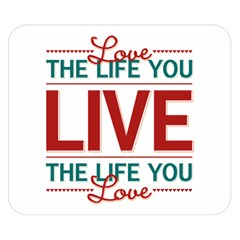 Love The Life You Live Double Sided Flano Blanket (Small)