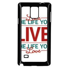 Love The Life You Live Samsung Galaxy Note 4 Case (Black)