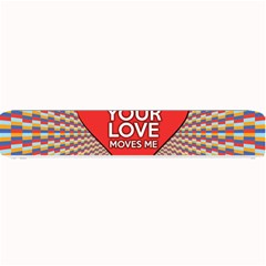 Your Love Moves Me Small Bar Mats