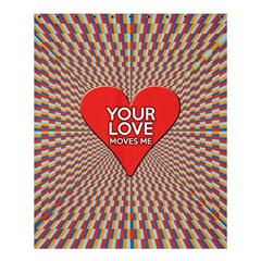 Your Love Moves Me Shower Curtain 60  x 72  (Medium)