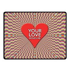 Your Love Moves Me Double Sided Fleece Blanket (Small)