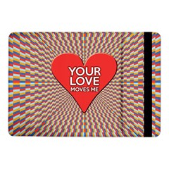 Your Love Moves Me Samsung Galaxy Tab Pro 10 1  Flip Case