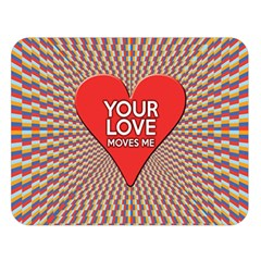 Your Love Moves Me Double Sided Flano Blanket (large)