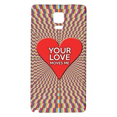 Your Love Moves Me Galaxy Note 4 Back Case