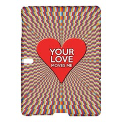 Your Love Moves Me Samsung Galaxy Tab S (10.5 ) Hardshell Case