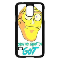 Show Me What You Got New Fresh Samsung Galaxy S5 Case (Black)