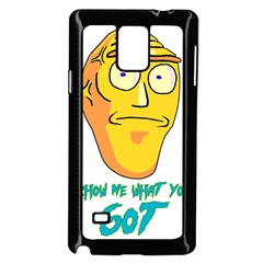 Show Me What You Got New Fresh Samsung Galaxy Note 4 Case (black)
