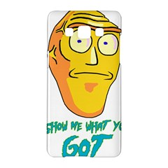 Show Me What You Got New Fresh Samsung Galaxy A5 Hardshell Case