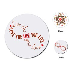 Live The Life You Love Playing Cards (round)