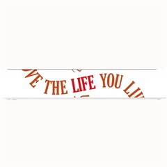 Live The Life You Love Small Bar Mats