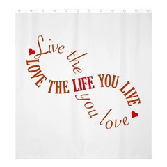 Live The Life You Love Shower Curtain 66  x 72  (Large)