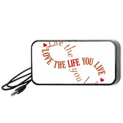Live The Life You Love Portable Speaker (Black)