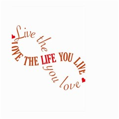 Live The Life You Love Large Garden Flag (two Sides)