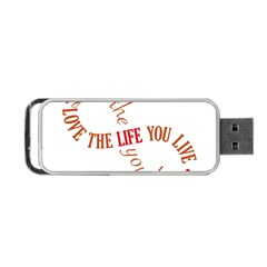 Live The Life You Love Portable USB Flash (One Side)