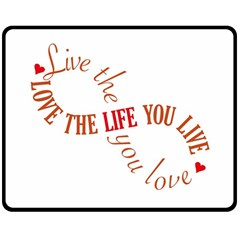Live The Life You Love Double Sided Fleece Blanket (Medium)