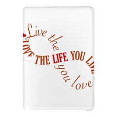 Live The Life You Love Samsung Galaxy Tab Pro 12.2 Hardshell Case