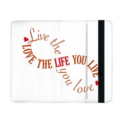 Live The Life You Love Samsung Galaxy Tab Pro 8 4  Flip Case