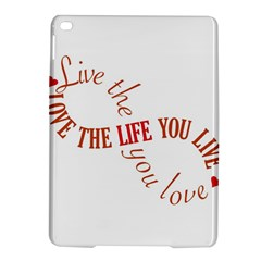 Live The Life You Love iPad Air 2 Hardshell Cases