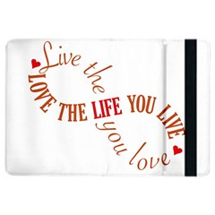Live The Life You Love iPad Air 2 Flip
