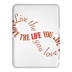 Live The Life You Love Samsung Galaxy Tab 4 (10.1 ) Hardshell Case