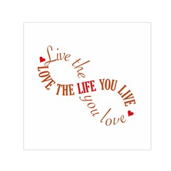 Live The Life You Love Small Satin Scarf (Square)