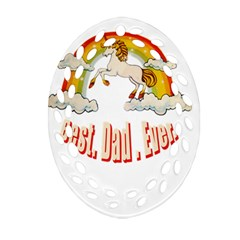 Best. Dad. Ever Oval Filigree Ornament (2-Side)