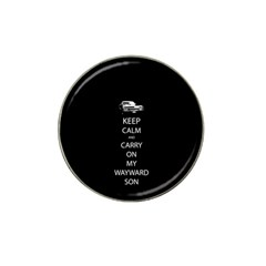 Keep Calm And Carry On My Wayward Son Hat Clip Ball Marker (4 Pack)