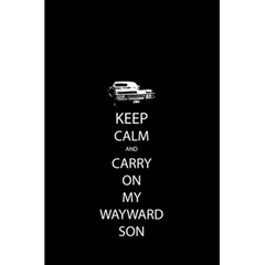 Keep Calm And Carry On My Wayward Son 5 5  X 8 5  Notebooks