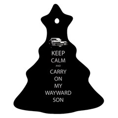 Keep Calm and Carry On My Wayward Son Christmas Tree Ornament (2 Sides)